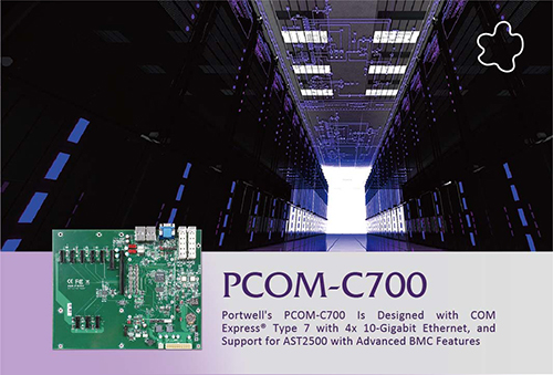 Portwell Expands Its Com Express® Portfolio To Include a Com Express® 3.0 Evaluation Board With 10gbe Solutions