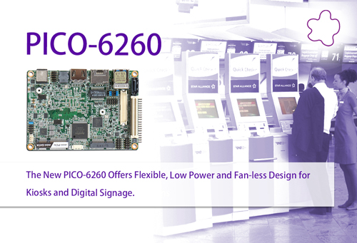 PORTWELL ANNOUNCES PICO-6260 PICO-ITX FORM FACTOR EMBEDDED SYSTEM BOARD UTILIZING LATEST GENERATION INTEL® ATOM® APOLLO LAKE SOC