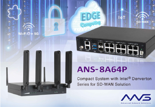 Portwell Announces New Era Solutions ANS-8A64P/8A62P Inbuilt Intel Denverton Platform With Higher Computing in SD-WAN, Edge Computing, And IoT Application